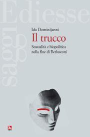 Il trucco, Ida Dominijanni
